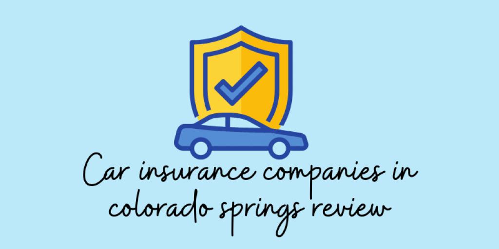 Car insurance companies in colorado springs